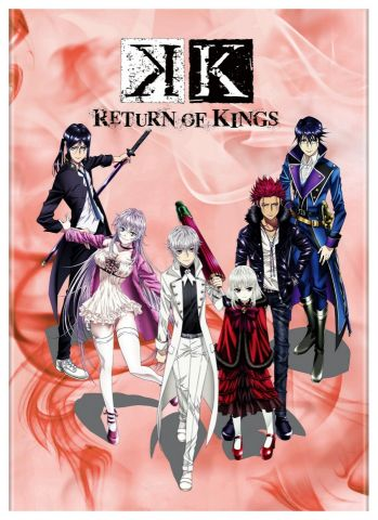 K:Return of Kings